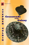 Crossroads of the Galaxy